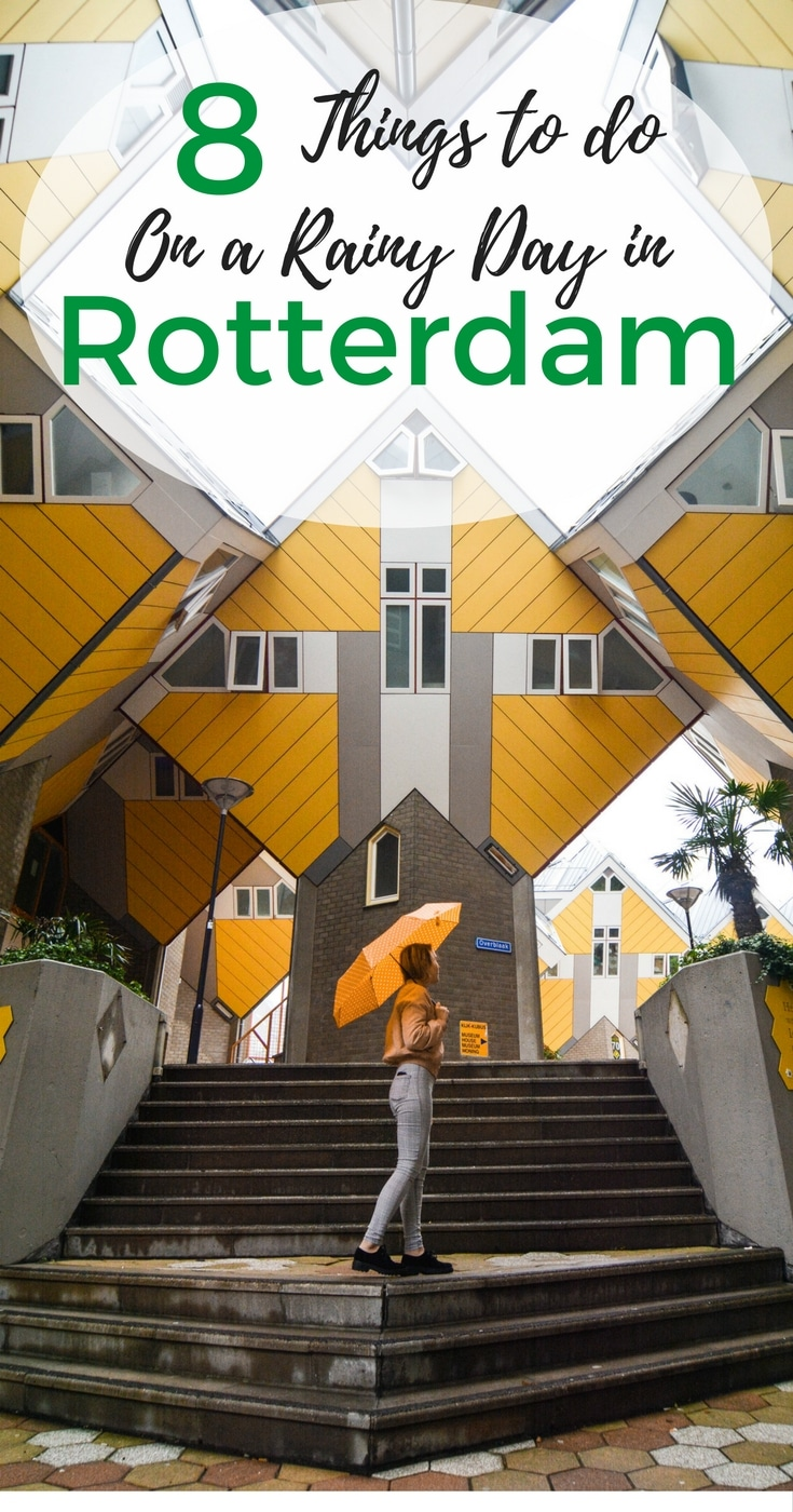 In this post you can find 8 things to do on a rainy day in Rotterdam!
