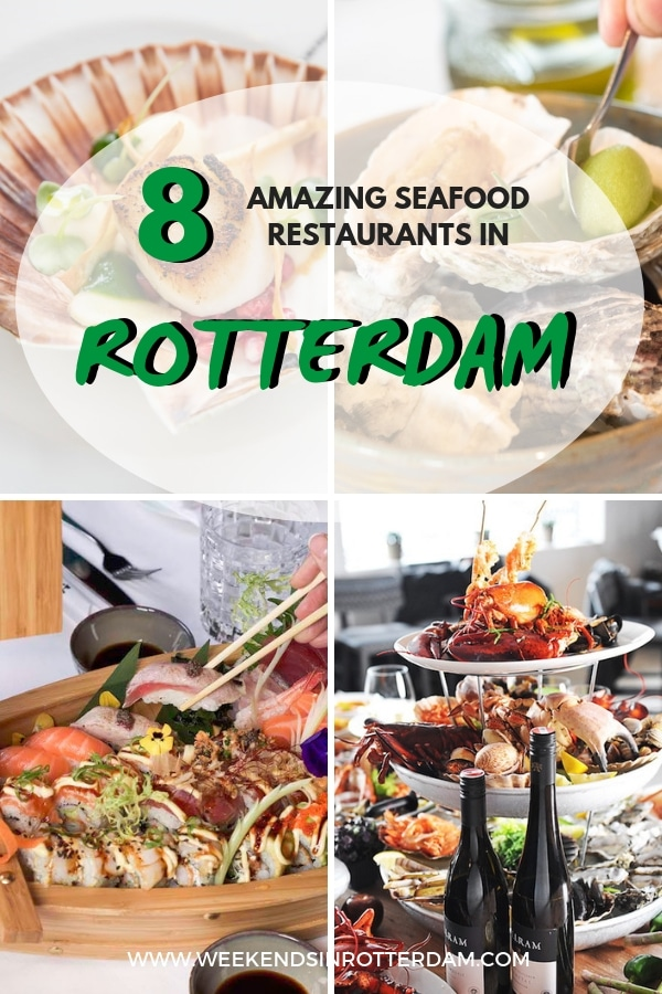 Are you looking for seafood restaurants in Rotterdam? Then check out these 8 amazing seafood restaurants! #Rotterdam #hotspots #theNetherlands