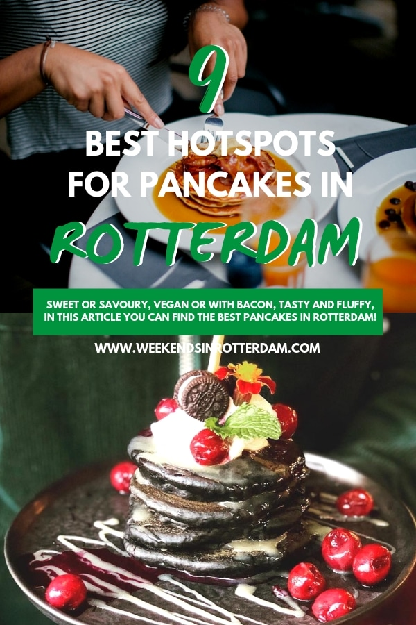 Rotterdam has so many amazing hotspots that serve delicious pancakes. Savoury, sweet, American, fluffy, vegan or with bacon... Really any type of pancake you have in mind! In this article you can find the 9 best hotspots in Rotterdam for pancakes! #PancakesRotterdam #Pancakes #Rotterdam #Netherlands